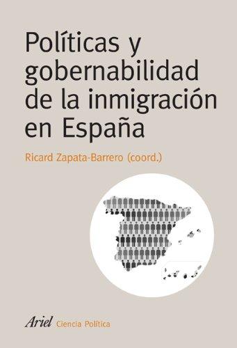 Políticas y gobernabilidad de la inmigración en España Ariel Ciencia Politica: Amazon.es: Zapata-Barrero (coord.), Ricard: Libros