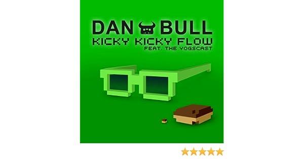 Kicky Kicky Flow (Instrumental) [feat  the Yogscast] by Dan