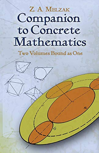 Companion to Concrete Mathematics (Dover Books on Mathematics)