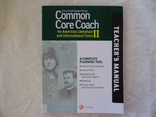 Common Core Coach for American Literature and Informational Texts II, Teacher's Manual