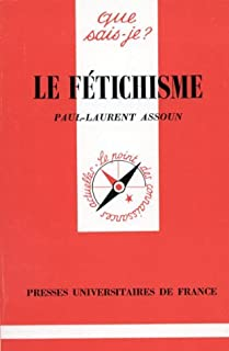 Le fétichisme, Assoun, Paul-Laurent