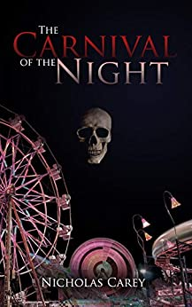The Carnival of the Night by [Carey, Nicholas]