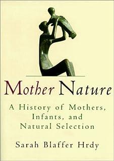mother nature sarah blaffer hrdy summary