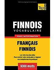 Vocabulaire français-finnois pour l'autoformation. 9000 mots