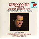Glenn Gould Conducts & Plays Wagner