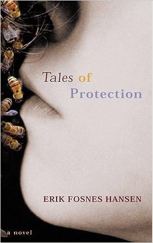Tales Of Protection By Erik Fosnes Hansen