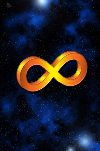 Signs & Symbols Journal #10: Infinity (lined pages): 200 Page Journal
