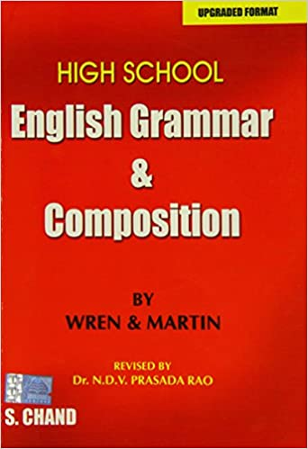 High School English Grammar and Composition: P.C. Wren, H. Martin ...