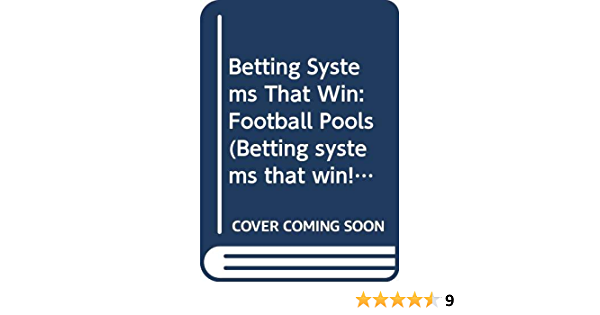 Betting systems that win football pools windows diff tool binary options