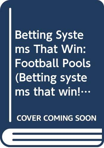 Betting systems that win football pools forum betting advice tennis