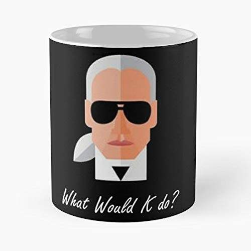 Karllagerfeld Whatwouldkdo Fashion Fashionable Icon Style Look Chanel King Karl Kl Black Love Funny - 11 Oz Coffee Mugs Ceramic The Best Gift For Holidays, Item Use Daily