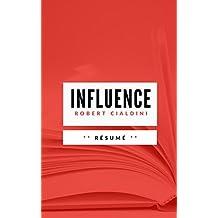 INFLUENCE & MANIPULATION: Résumé en Français (French Edition)