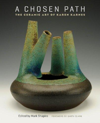 A Chosen Path: The Ceramic Art of Karen Karnes