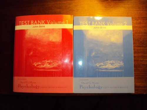 Test Bank 1 & 2 John Brink - to accompany David G Myers Psychology 8th Edition In Modules [Paperback] (Volumes 1 & 2)