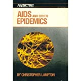 Predicting AIDS and Other Epidemics, Christopher Lampton, 053110785X