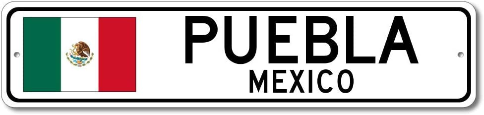 Puebla, Mexico - Mexican Flag Street Sign - Metal Novelty Sign, Personalized Gift Sign, Man Cave Street Sign, Wall Decor, Mexico City Sign, Made in USA - 4x18 inches