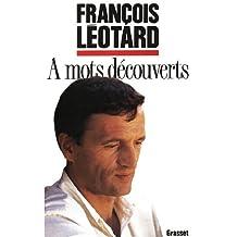 A mots découverts (Littérature) (French Edition)