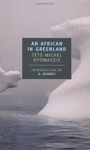 Classic Tete A-tete (An African in Greenland (New York Review Books Classics))