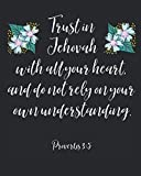 Trust In Jehovah With All Your Heart And Do Not