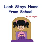 Leah Stays Home From School