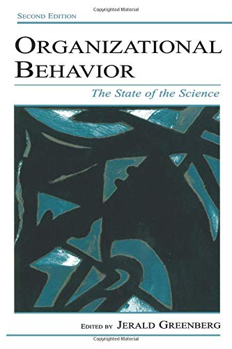 Organizational Behavior (Volume in the Applied Psychology Series)