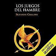 Los juegos del hambre [The Hunger Games]: Los juegos del hambre, Libro 1 [The Hunger Games, Book 1]