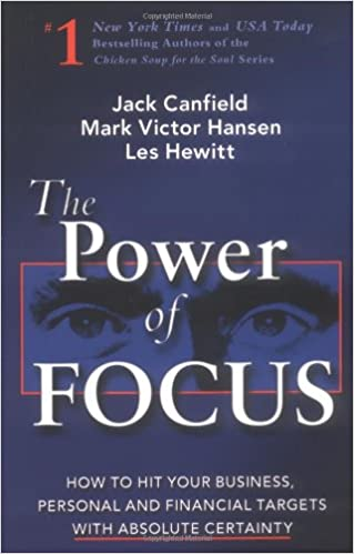 872a88b532d223 The Power of Focus  What the World s Greatest Achievers Know about ...