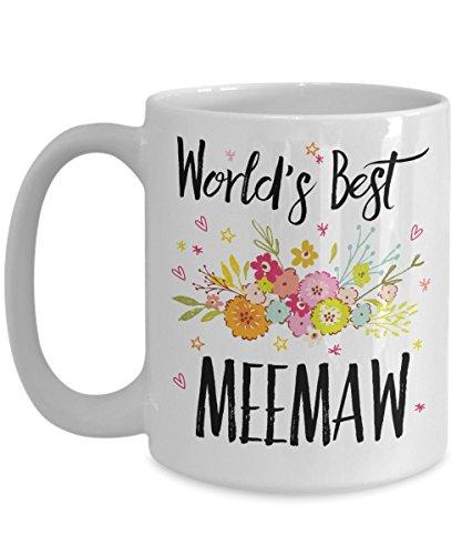 Meemaw Mug - World's Best Meemaw - Best Meemaw Ever - Appreciation Gift Coffee Cup