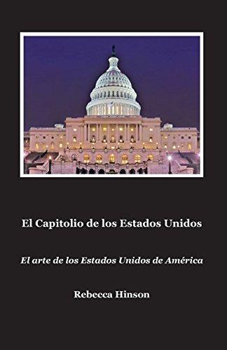 El Capitolio de Los Estados Unidos por Rebecca Hinson