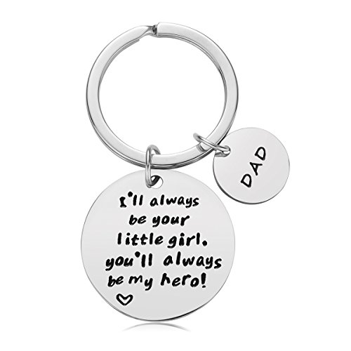 Father's Day Gift - Dad Gift from Daughter for Birthday, I'll Always Be Your Little Girl, You Will Always Be My Hero Keychain, Stainless Steel (Round Style) -
