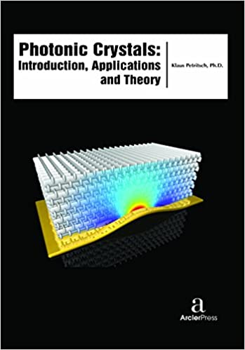 Photonic Crystals - Introduction, Theory and Applications Hardcover – November 30, 2016