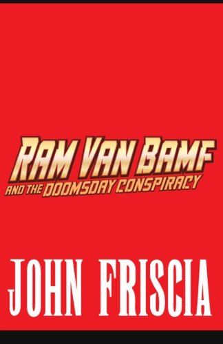 Ram Van Bamf and the Doomsday Conspiracy