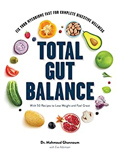 Book Cover: Total Gut Balance: Fix Your Mycobiome Fast for Complete Digestive Wellness