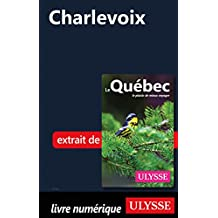 Charlevoix (French Edition)