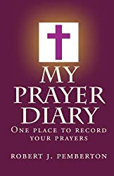 My Prayer Diary: One place to record your prayers