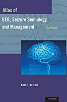 Atlas of EEG, Seizure Semiology, and Management, 2nd Edition Front Cover