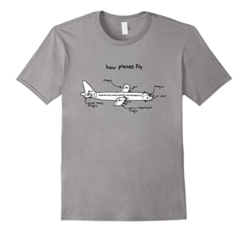 Men's How Planes Fly - Aerospace Engineer T-Shirt XL Slate