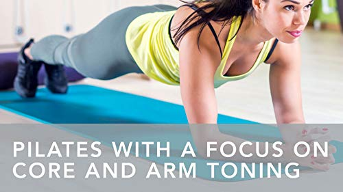 Pilates with a Focus on Core and Arm Toning