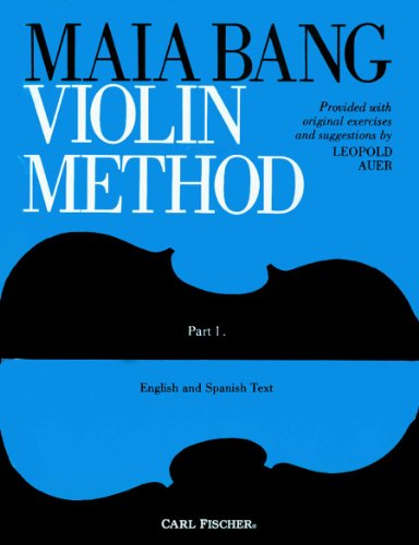 O42 - Maia Bang Violin Method - Part 1 from Carl Fischer