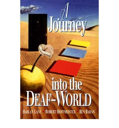 [Journey into the Deaf-World] (By: Harlan Lane) [published: May, 1996]