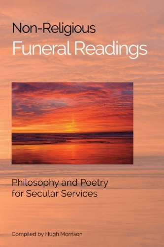Non Religious Funeral Readings Philosophy Services
