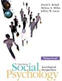 Social Psychology: Sociological Perspectives, 3rd Edition