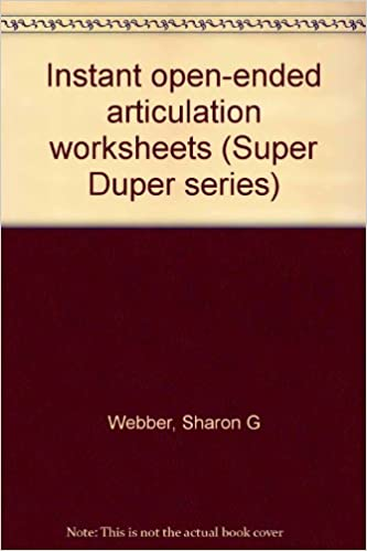 Instant open-ended articulation worksheets (Super Duper series ...