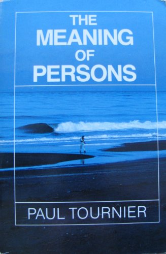 the meaning of persons paul tournier pdf