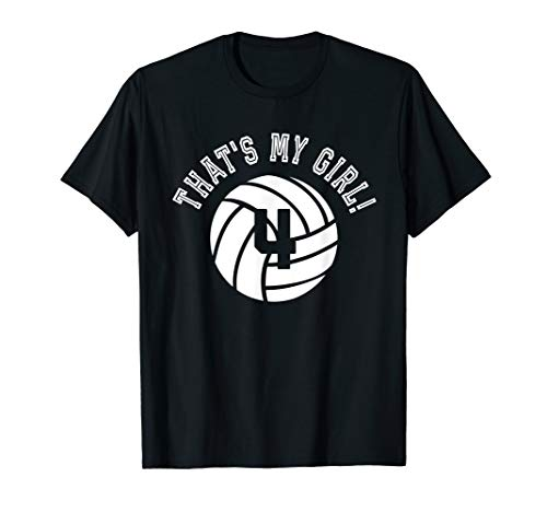 (That's My Girl #4 Volleyball Player Mom or Dad Gift T-Shirt)