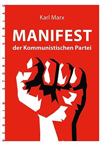 Karl Marx: Manifest der Kommunistischen Partei