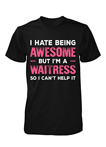 Funny Gift For An Awesome Waitress - Unisex Tshirt