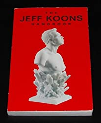 Jeff Koons Handbook