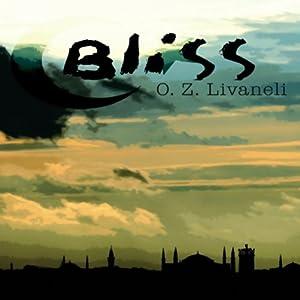Bliss  Hörbuch