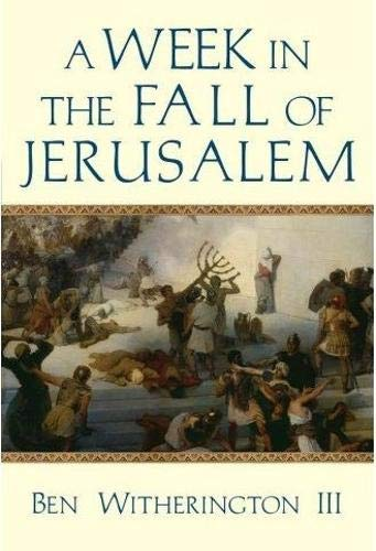 A Week in the Fall of Jerusalem (Week in the Life) (The Day In The Life Of A Slave)
